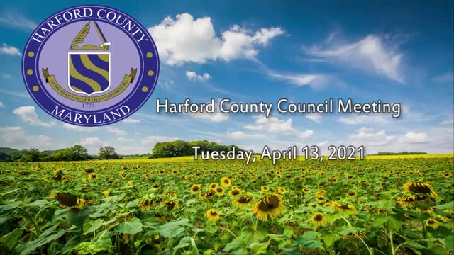 Harford County Council - April 13, 2021