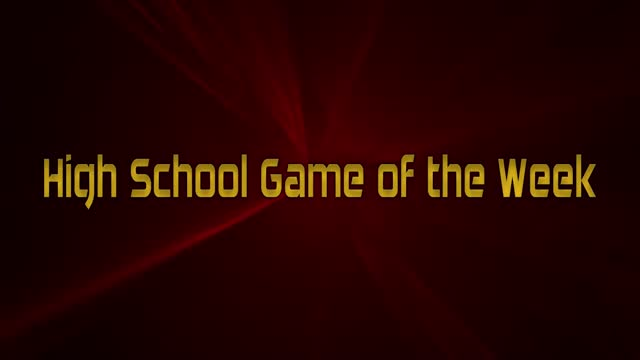 High School Game of the Week - April 15, 2021