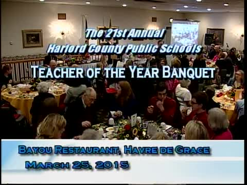 2015 Harford County Public Schools Teacher of the Year Banquet